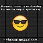 Using what I have to try and channel my kids excessive energy in a positive way
