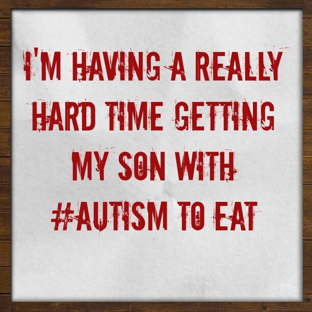 I'm having a really hard time getting my son with #Autism to eat