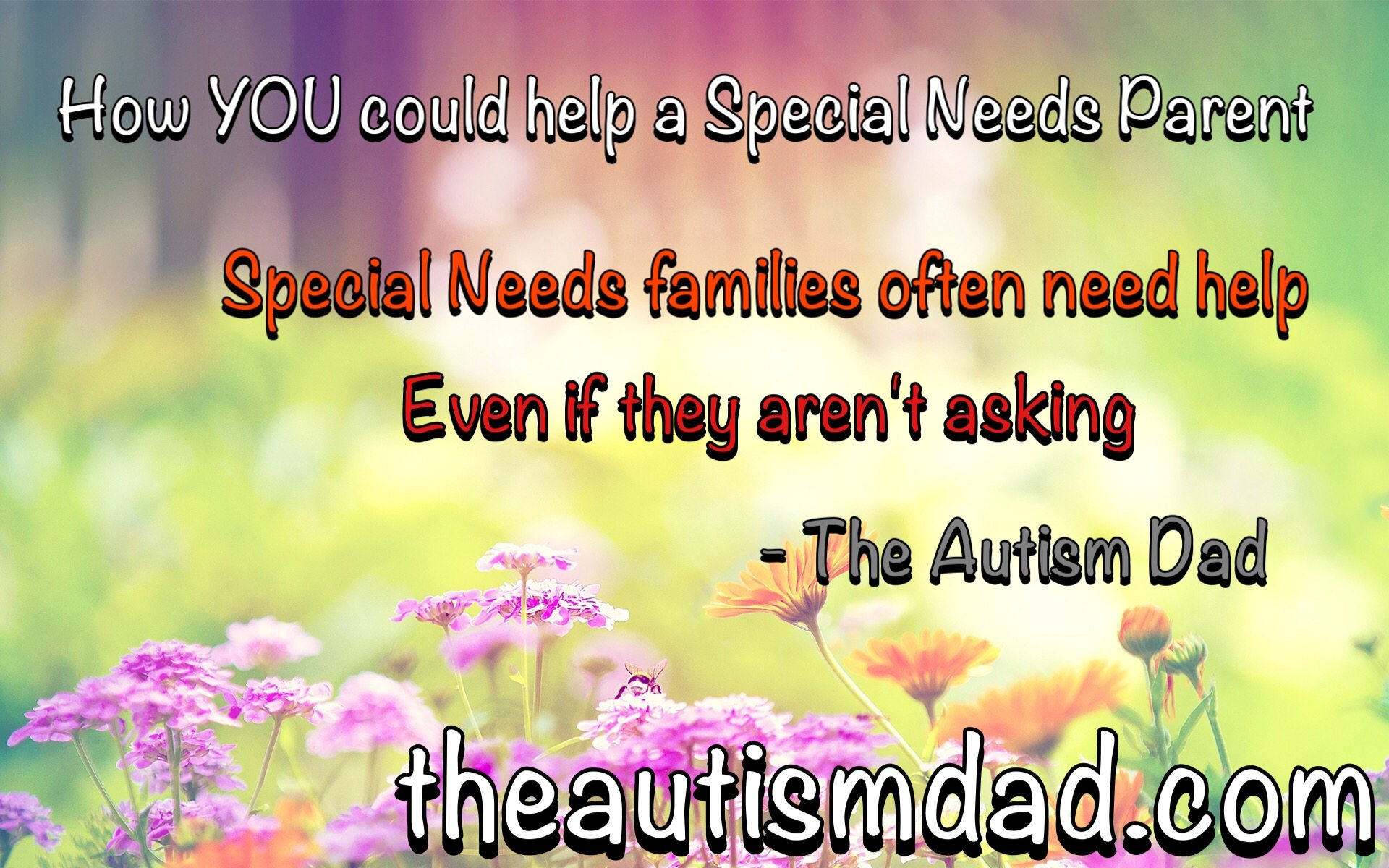 A few ways you can help a special needs parent