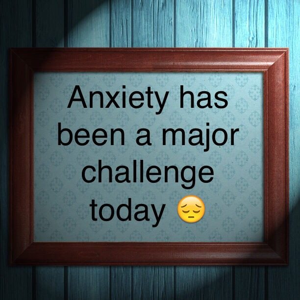 Anxiety has been a major challenge today