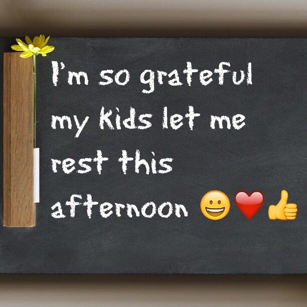 I'm so grateful my kids let me rest this afternoon