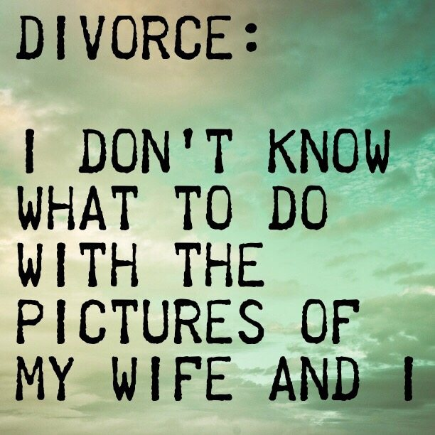 Divorce: I don't know what to do with the pictures of my wife and I