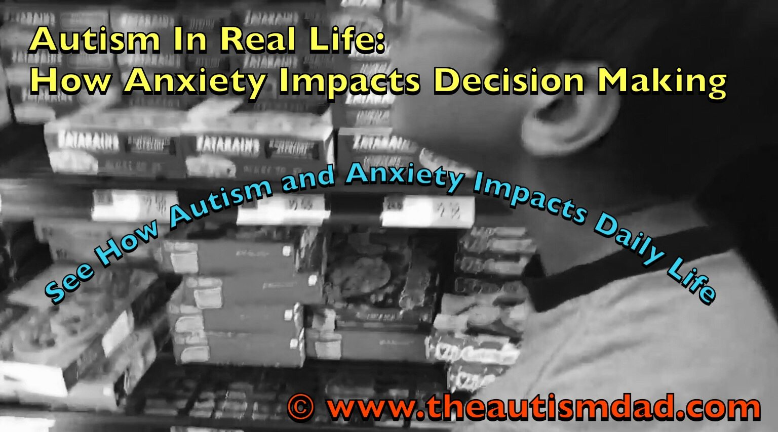 #Autism In Real Life: How Anxiety Impacts Decision Making