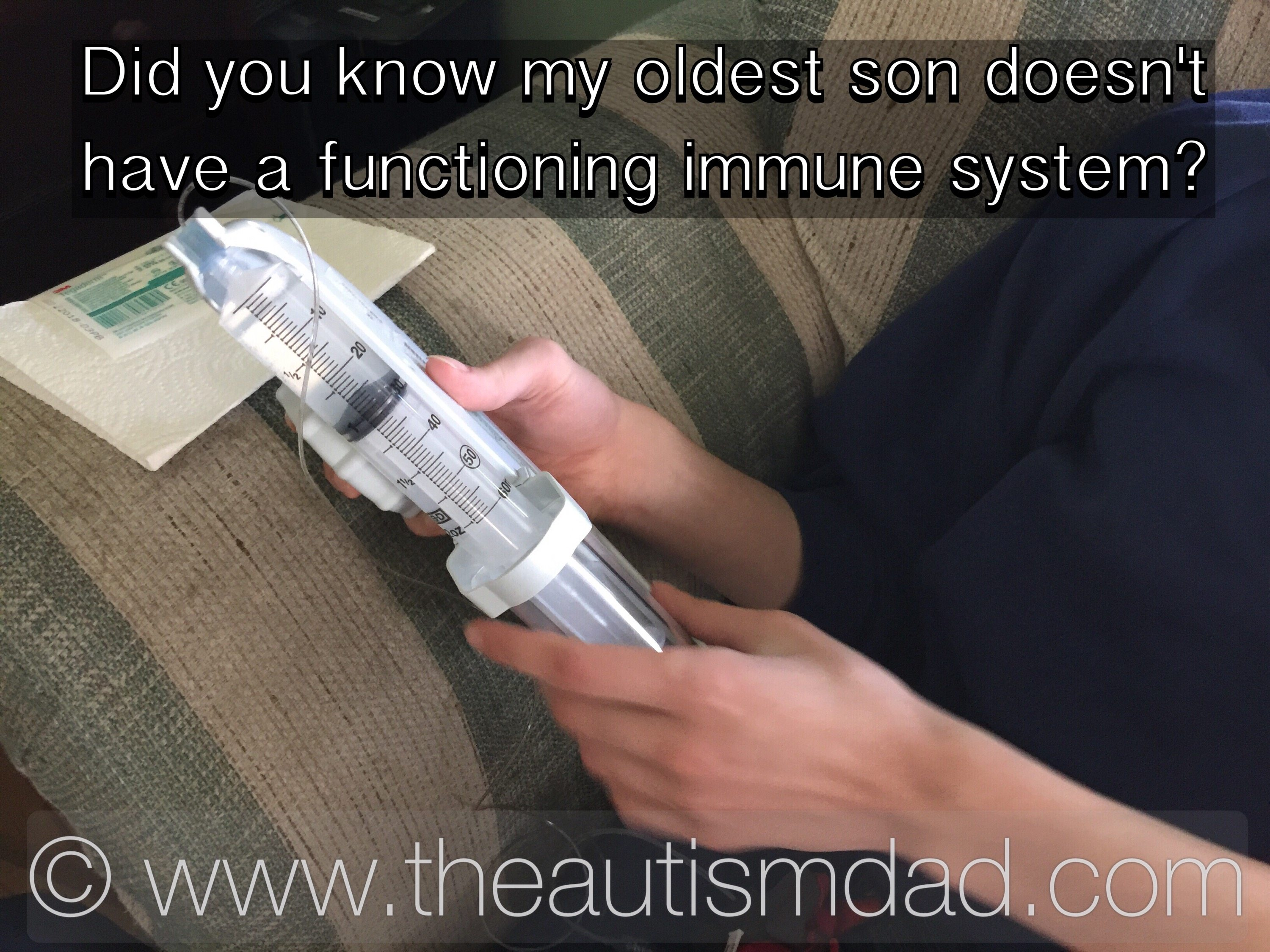 Did you know my oldest son doesn't have a functioning immune system?