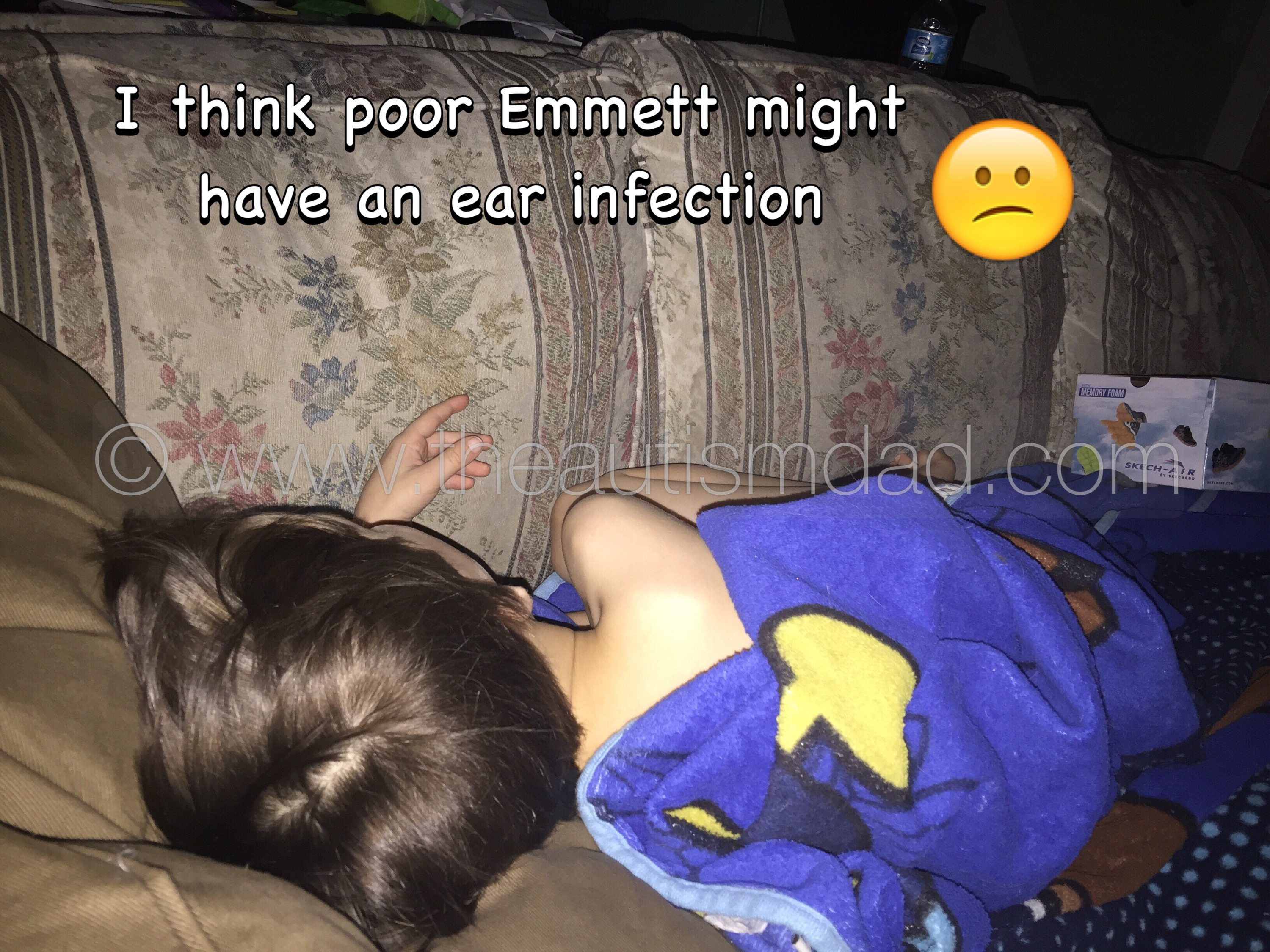 I think poor Emmett might have an ear infection