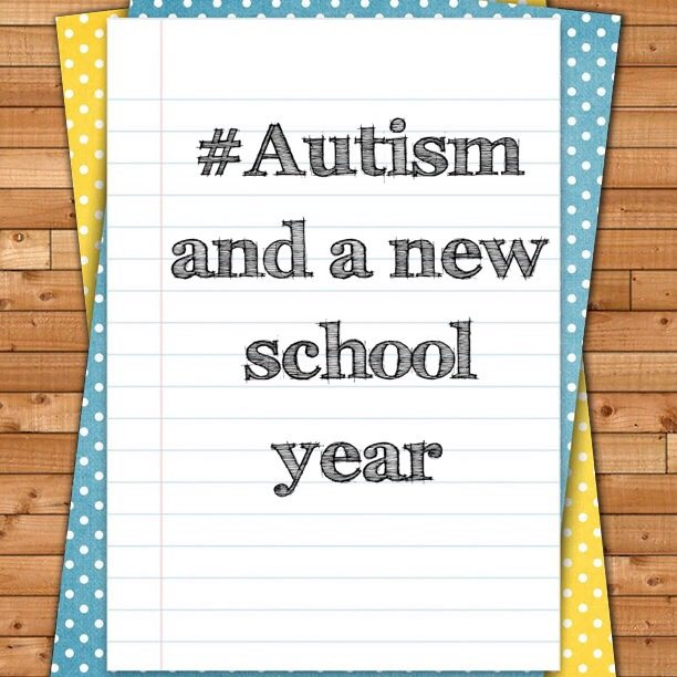 #Autism and a new school year