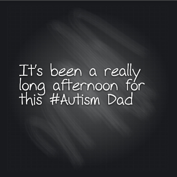 It's been a really long afternoon for this #Autism Dad