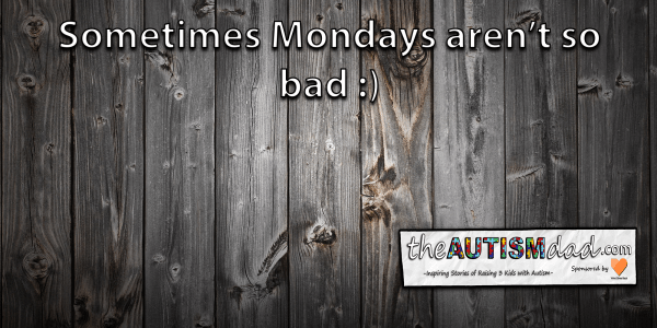 Sometimes Mondays aren't so bad :)