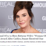 Your Thoughts on this: Man Returns 9/11 Hero Wife's Woman Of The Year Award Because Of Caitlyn Jenner