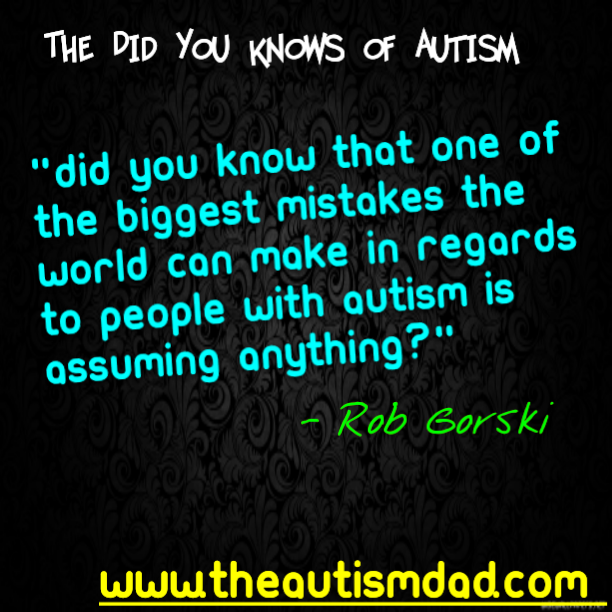 The biggest mistake anyone can make in regards to people with #Autism