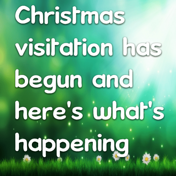 Christmas visitation has begun and here's what's happening