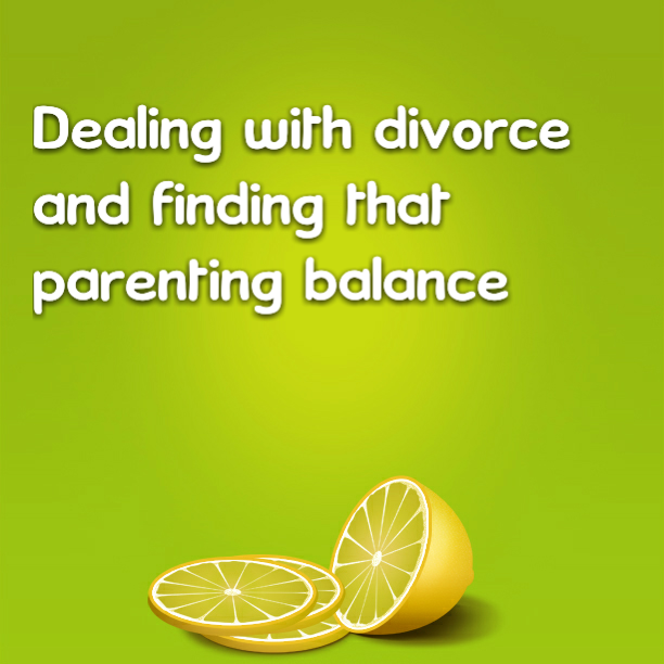 Dealing with divorce and finding that parenting balance