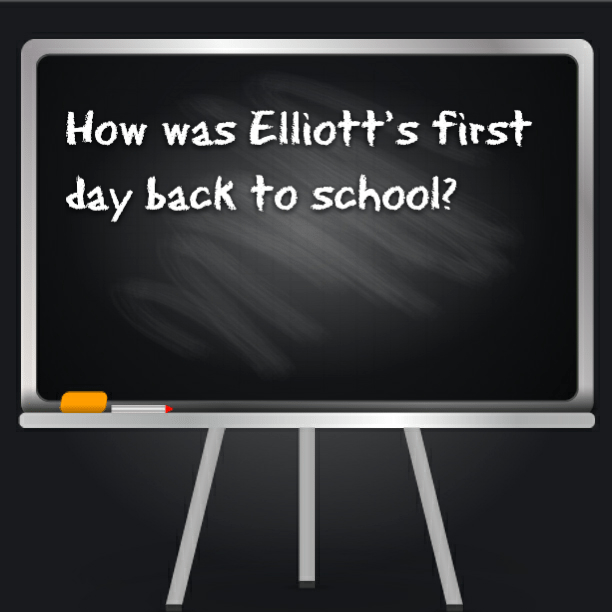 How was Elliott's first day back to school?