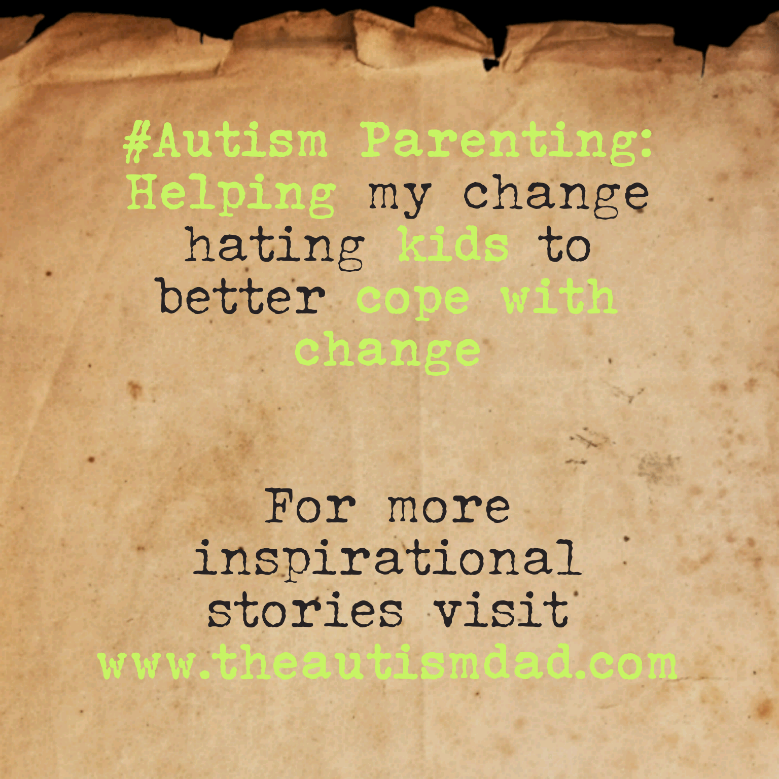 #Autism Parenting: Helping my change hating kids to better cope with change