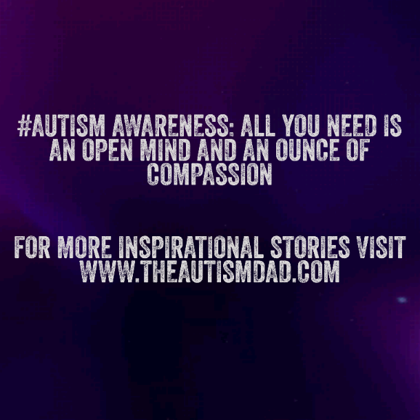 #Autism Awareness: All you need is an open mind and an ounce of compassion