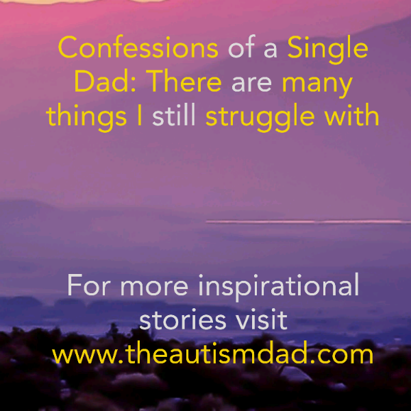 Confessions of a Single Dad: There are so many things I'm not good at