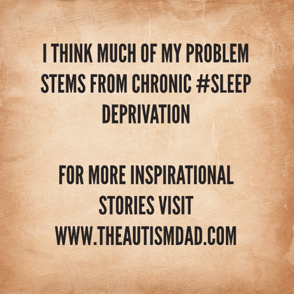 I think much of my problem stems from chronic #sleep deprivation