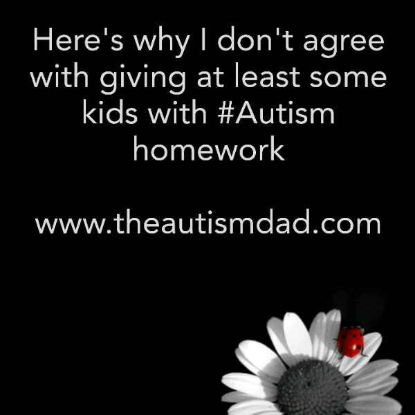 Here's why I generally disagree with giving kids with #Autism homework