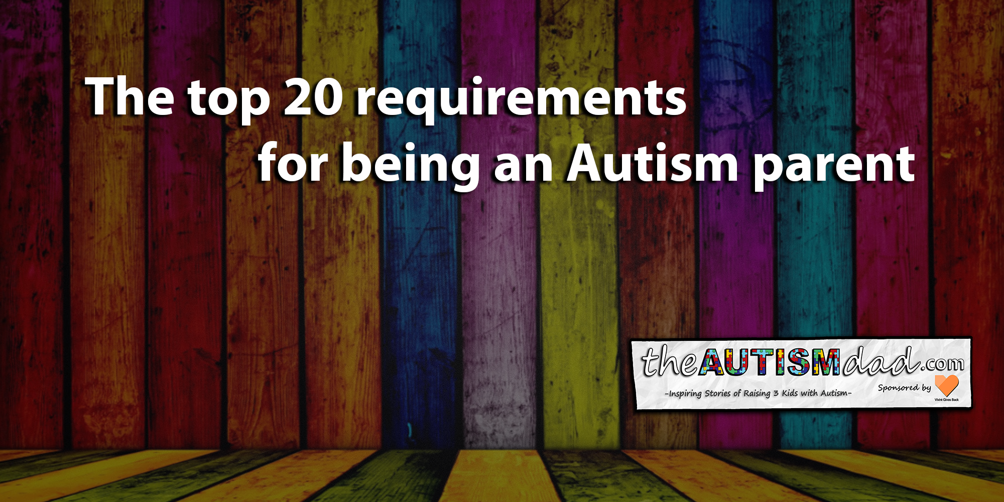 The top 20 requirements for being an #Autism parent