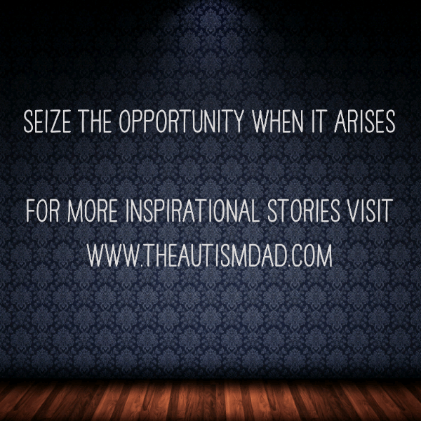 Seize the opportunity when it arises