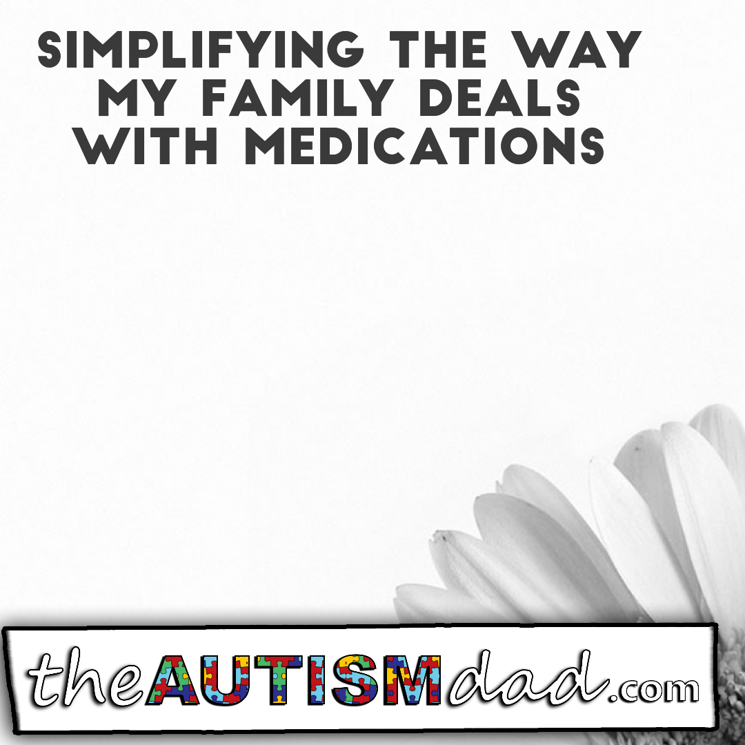 Simplifying the way my family deals with medications
