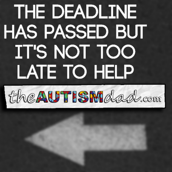 The deadline has passed but it's not too late to help
