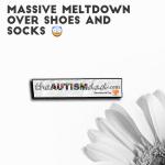 Massive meltdown over shoes and socks