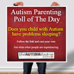 (POLL) Does your child with Autism have issues sleeping?
