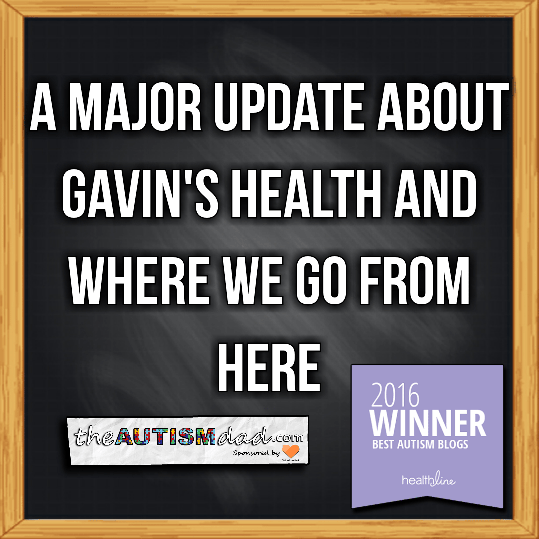 A major update about Gavin's health and where we go from here