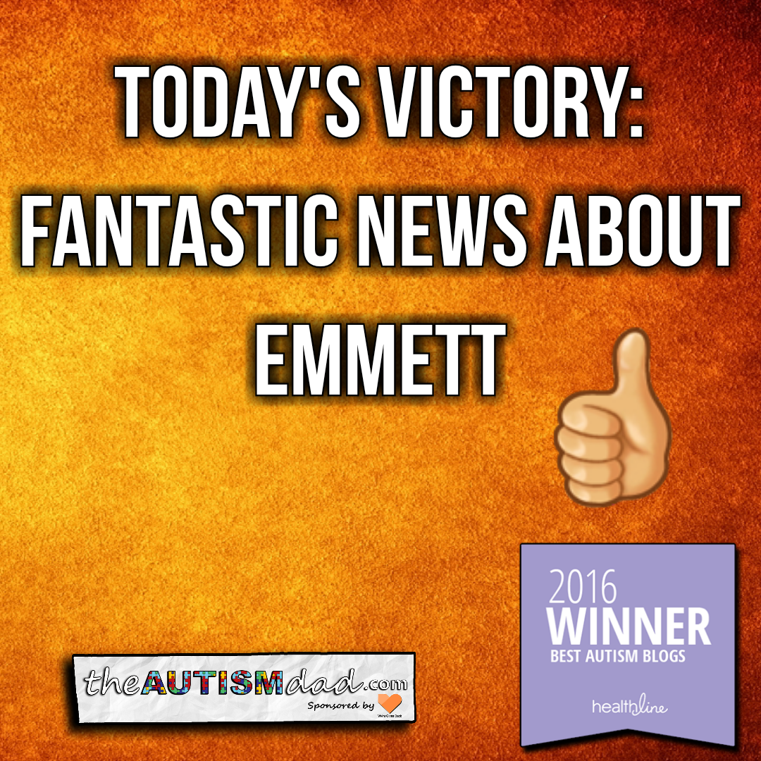 Today's Victory: Fantastic News About Emmett