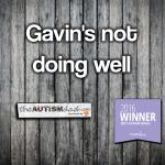 Gavin's not doing well