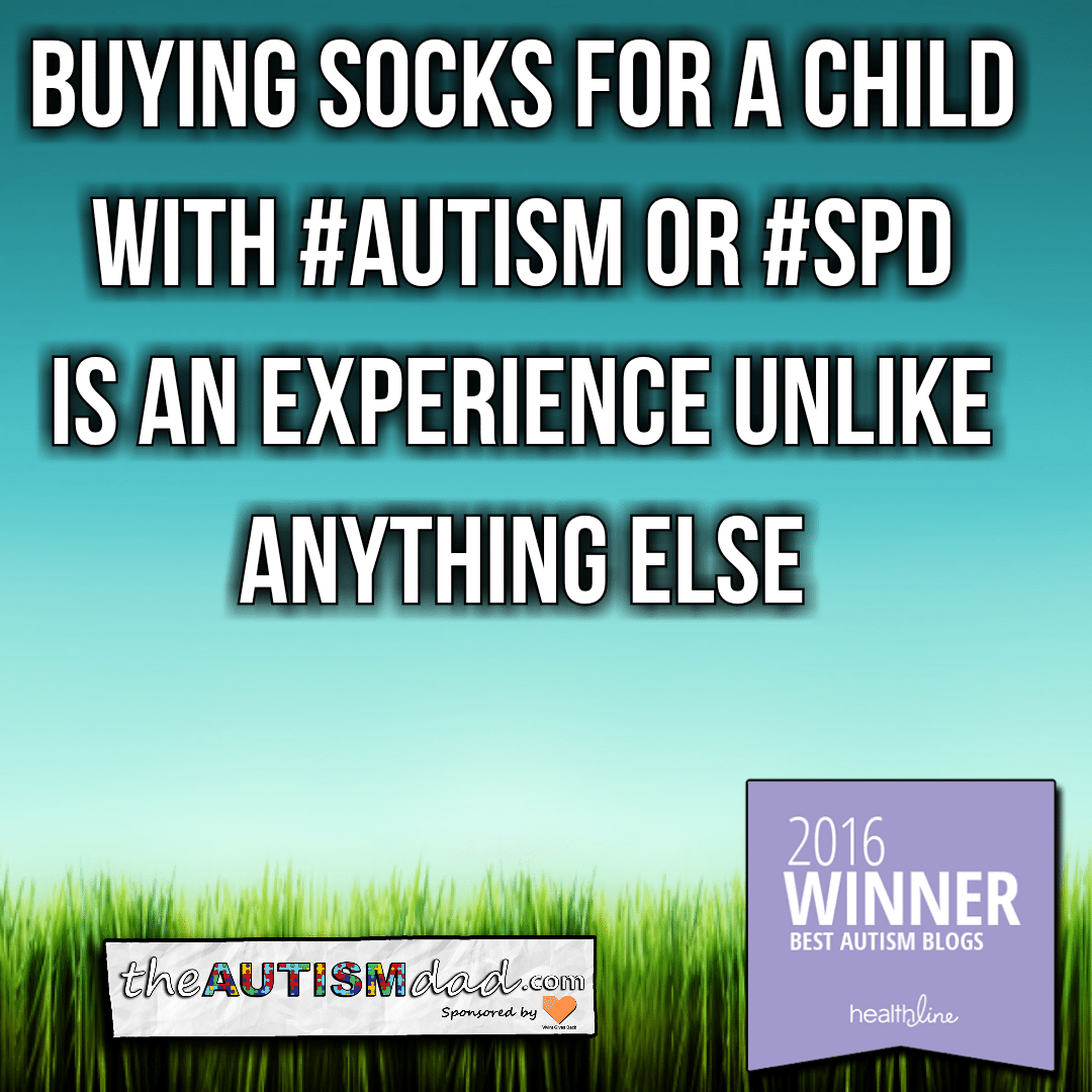 Buying socks for a child with #Autism or #SPD is an experience unlike anything else