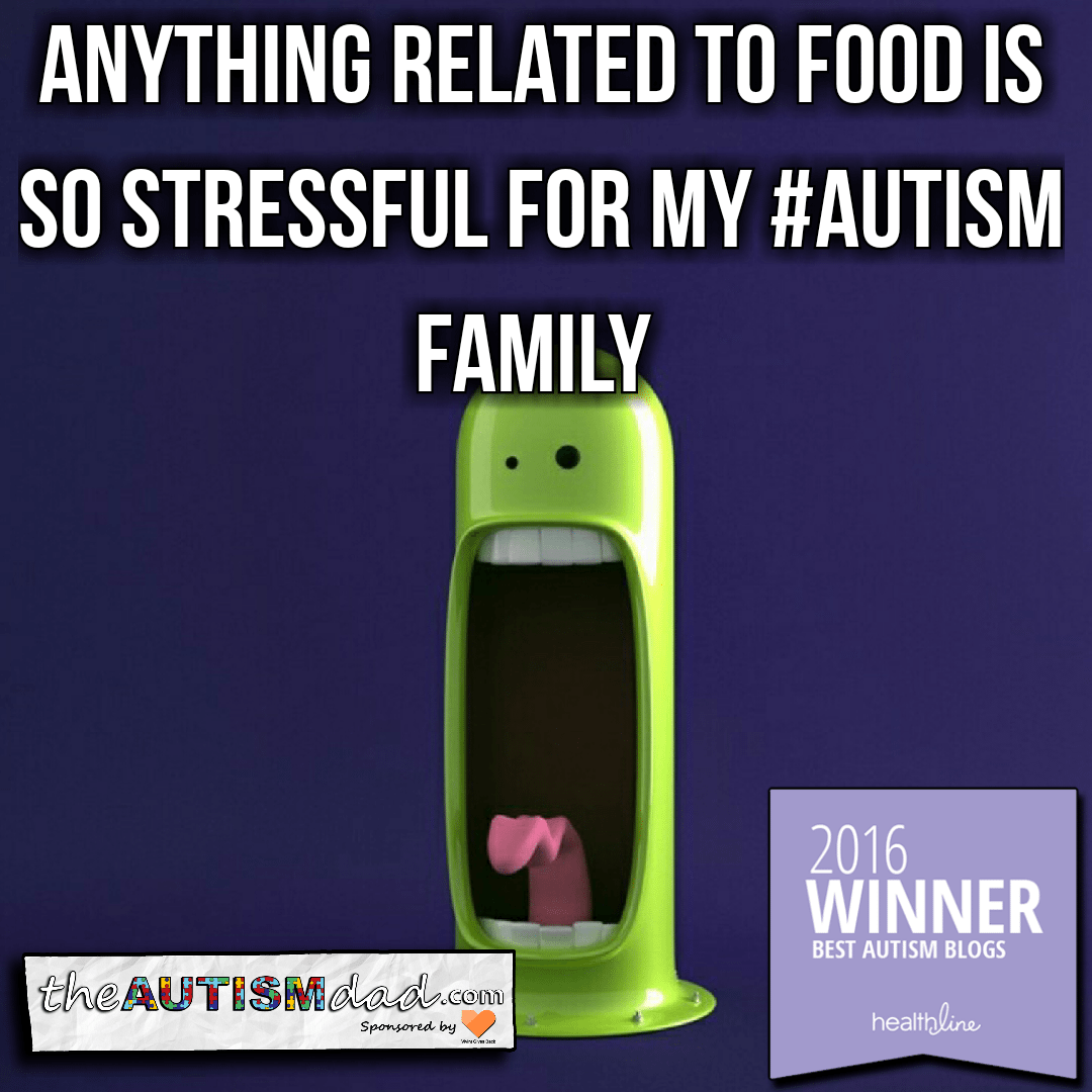 Anything related to food is so stressful for my #Autism family