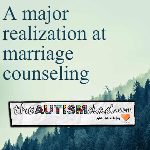 A major realization at marriage counseling