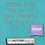 Please keep my son in your thoughts and prayers