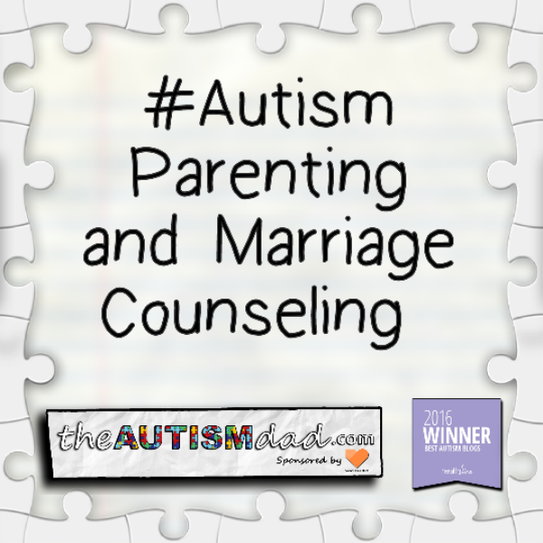 #Autism Parenting and Marriage Counseling