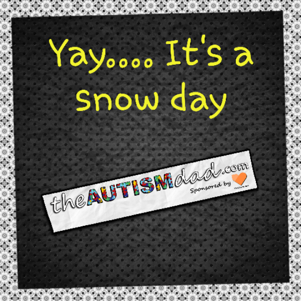 Yay…. It's a snow day
