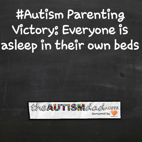 #Autism Parenting Victory: Everyone is asleep in their own beds