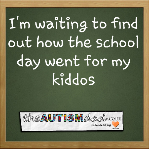 I'm waiting to find out how the school day went for my kiddos