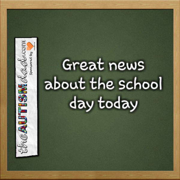Great news about the school day today