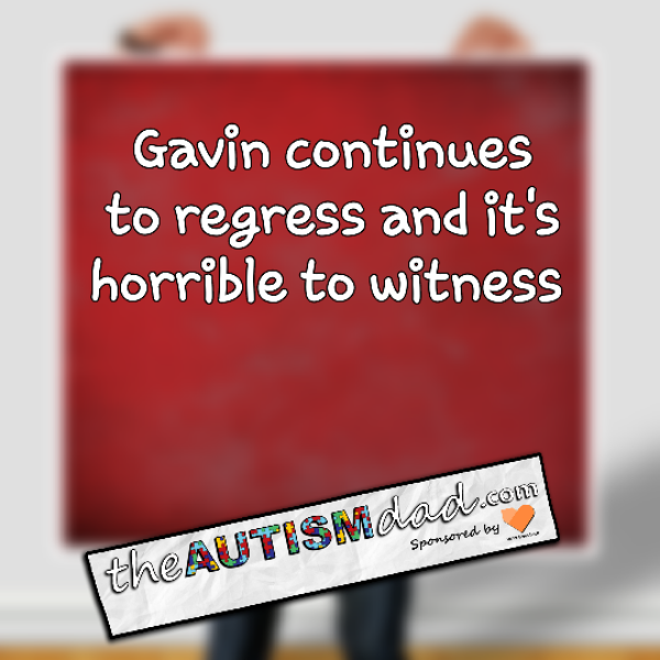 Gavin continues to regress and it's horrible to witness
