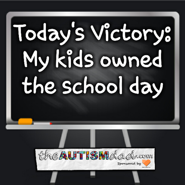 Today's Victory: My kids owned the school day
