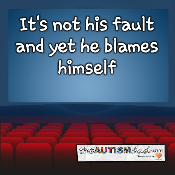 It's not his fault and yet he blames himself