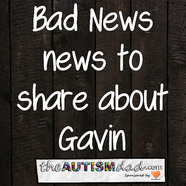 Bad News news to share about Gavin