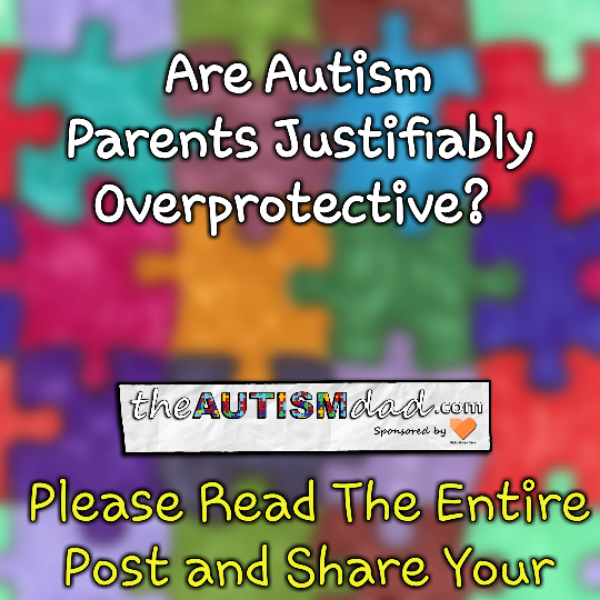 Are #Autism Parents Overprotective?