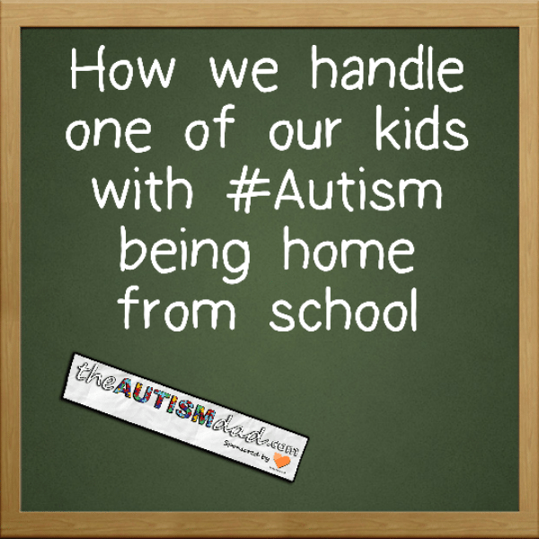 How we handle one of our kids with #Autism being home from school