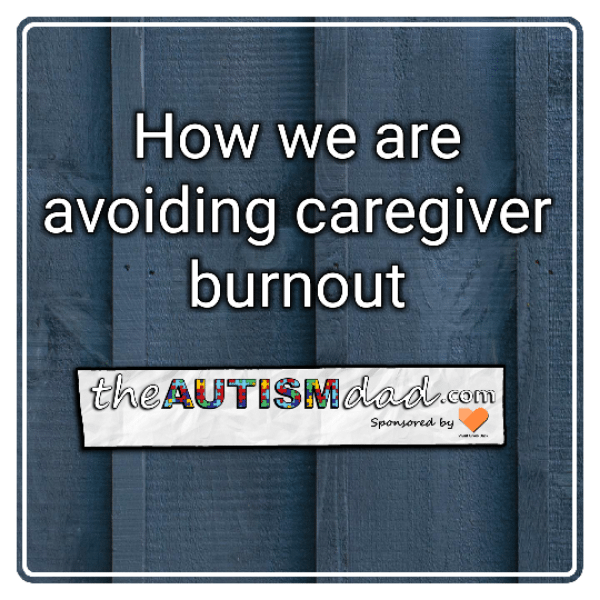 How we are avoiding caregiver burnout