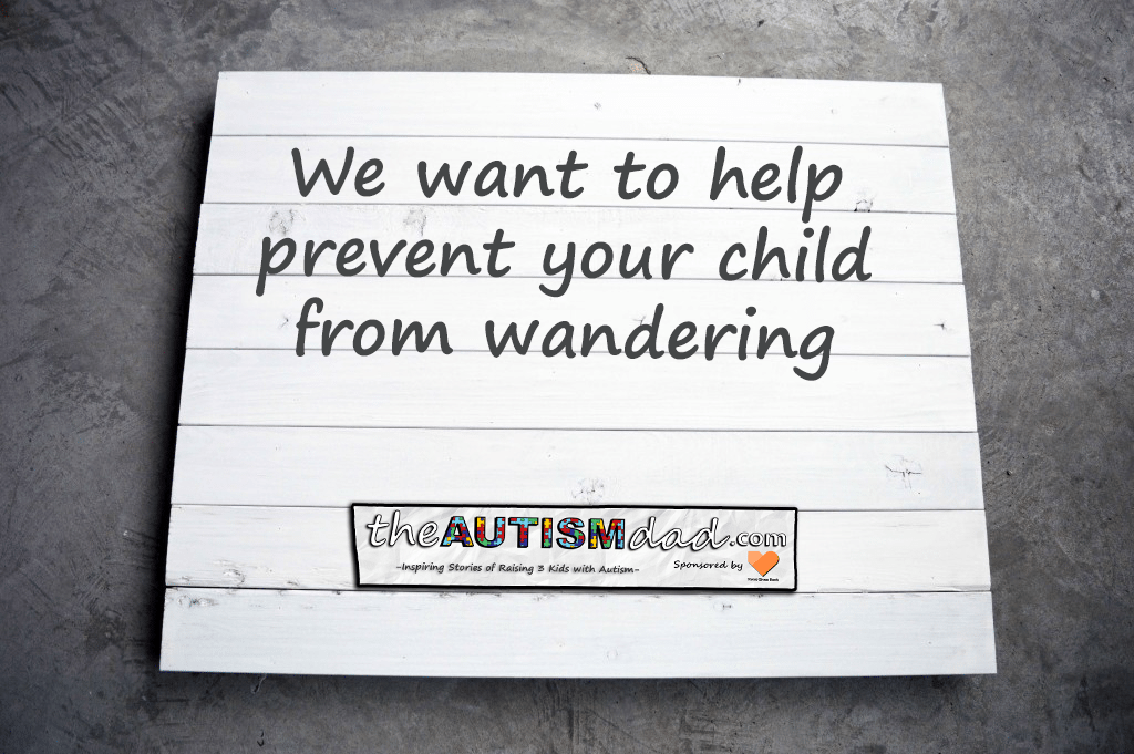 How to get the technology needed to help keep your wandering kids with #Autism safe