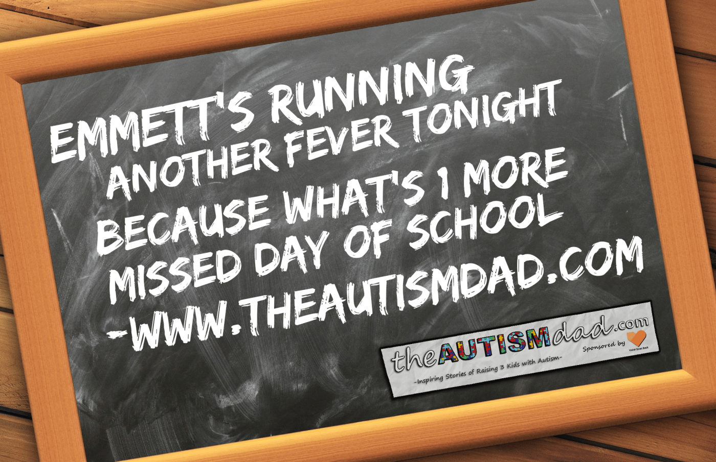 Emmett's running another fever tonight because what's 1 more missed day of school