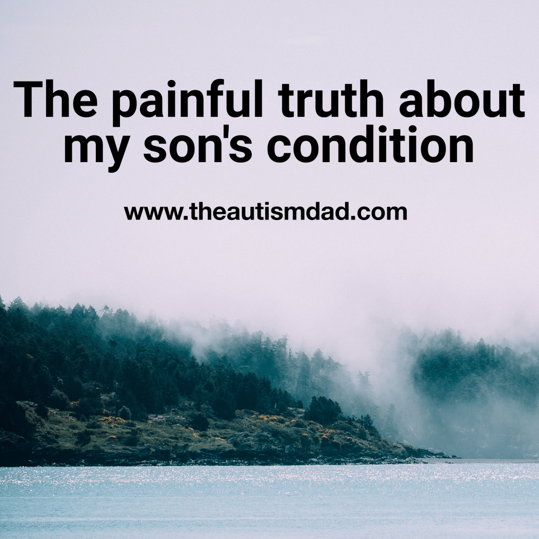 The painful truth about my son's condition